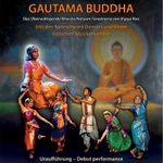 "Vijaya Rao und Company Uraufführung ""Gautama Buddha""- 08-09 Mar 2019"